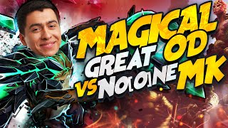 MAGICAL Great OD vs No[o]ne MK