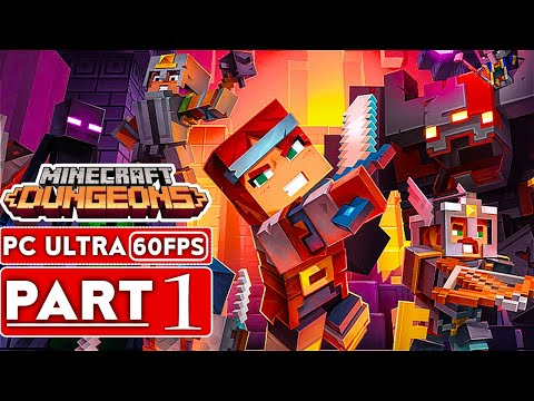 MINECRAFT DUNGEONS Gameplay Walkthrough Part 1 [1080p HD 60FPS PC ULTRA] - No Commentary (Full Game)