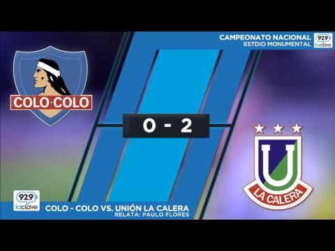 Colo Colo vs Deportes Union La Calera