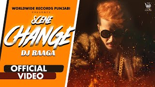 Scene Change – Dj Raaga Ft Saloni Tyagi