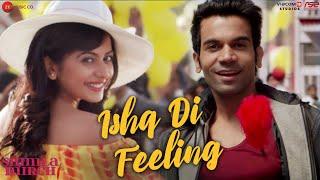 Ishq Di Feeling – Meet Bros Anjjan – Shimla Mirch
