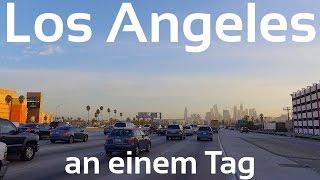 Los Angeles an einem Tag erleben | YourTravel.TV