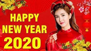 Nhạc Xuân 2020 HAPPY NEW YEAR - Liên Khúc Nhạc Xuân Sôi Động Hay Nhất 2020