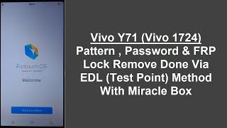 Vivo Y71 & Y71i Reset By Miracle Box Crack - Sahil Mobile Solution