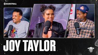 Joy Taylor | Ep 97 | ALL THE SMOKE Full Episode | SHOWTIME Basketball