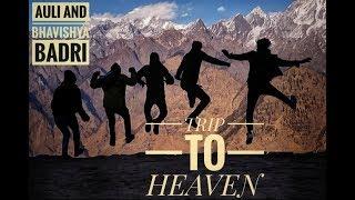 AULI AND BHAVISHYA BADRI, UTTARAKHAND ||TRIP|| |HEAVEN|❤
