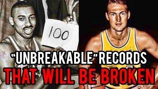 "4 ""UnBreakable"" NBA Records That WILL BE BROKEN!"