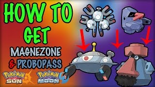 How to Get Magnezone and Probopass - Pokemon Sun and Moon