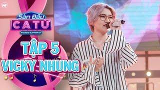 Sàn đấu ca từ | Tập 5 : Vicky Nhung biểu diễn hit Việt Nam những chuyến đi cực phong cách