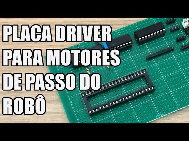 PLACA DRIVER PARA OS MOTORES DE PASSO DO ROBÔ   Usina Robots US-3 #051