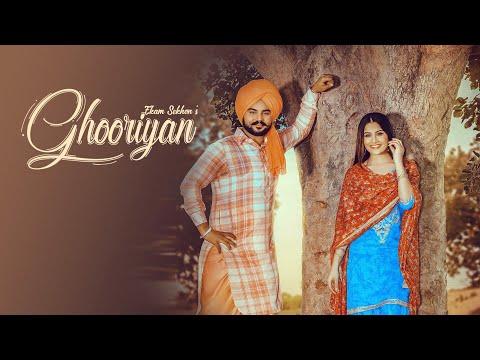 Ghooriyan (Full Video) Ekam Sekhon - Latest Punjabi Song