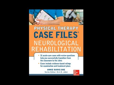 NPTE Neuro Practice Questions - Physical Therapy Case Files: Neurol Rehab