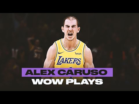 Alex Caruso Is A Playmaker   Best WOW Plays