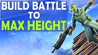 HIGHEST BUILD BATTLE TO MAX HEIGHT | WHY FORTNITE IS SUCCESSFUL - (Fortnite Battle Royale)
