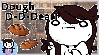 Dough D-D-Dear