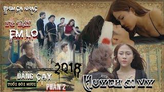 Phim Ca Nhac | Về Đây Em Lo | Đắng Cay Tuổi Đôi Mươi Phần 2 | Huỳnh Ái Vy | Văn Nguyễn Media