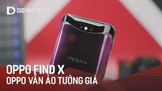 Oppo Find X: Oppo vẫn ảo tưởng giá