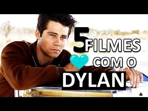 5 FILMES COM O DYLAN O'BRIEN