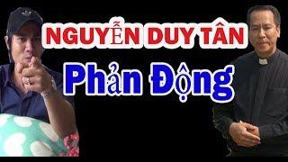 Tên Nguyễn Duy Tân | Tên Phản Động Phản Ý Chúa | Việt Vision