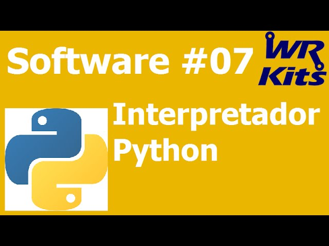INTERPRETADOR PYTHON | Software #07