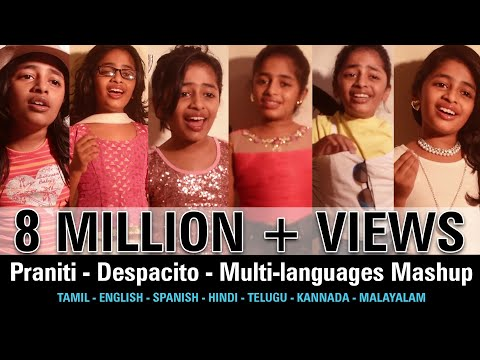 #Praniti  | #Despacito | Multi-languages Mashup [ Praniti Official Video]