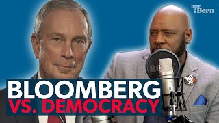 Hear the Bern Episode 45 | Bloomberg vs. Democracy (w/ Tim Black & Justin Jackson)