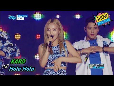 [HOT] KARD - Hola Hola, 카드 - Hola Hola Show Music core 20170722