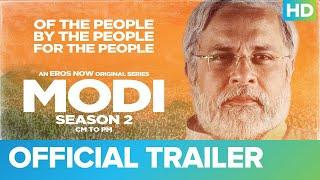 Modi Season 2 : CM to PM Eros Now Web Series Video HD