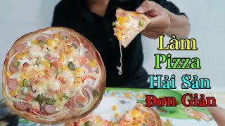 Lâm Vlog - Làm Bánh Pizza Hải Sản Đơn Giản