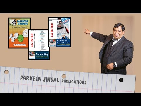 video ACCOUNTING AND ADVANCED ACCOUNTING CA INTER  By CA Praveen Jindal GROUP 1&2 Regular