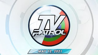 LIVE: TV Patrol livestream | May 12, 2021 Full Episode