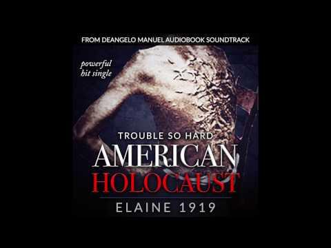 Elaine 1919 trouble so hard. God bless America