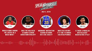 SPEAK FOR YOURSELF Audio Podcast (7.2.19) with Marcellus Wiley, Jason Whitlock | SPEAK FOR YOURSELF