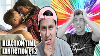 Reaction Time FanFiction Part 2