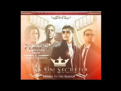 Plan B Ft Akon, Tego Calderon - Es Un Secreto (Remix To The Remix) Reggaeton 2011 Letra