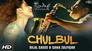 Chulbul – Bilal Saeed – Sana Zulfiqar Punjabi Video Download New Video HD