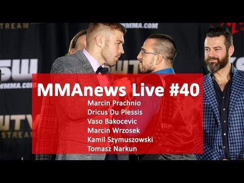 MMAnews Live #40: Prachnio, Bakocevic, Du Plessis, Szymuszowski na żywo od 19:30
