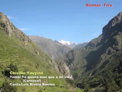 Te quiero mas que a mi vida - Chivillo Yauyino