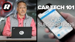 Car Tech 101: Car subscriptions cost a fortune, here's why | Cooley On Cars