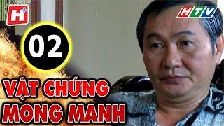 Vật Chứng Mong Manh – Tập 2 | Phim Hình Sự Việt Nam Hay Nhất 2017