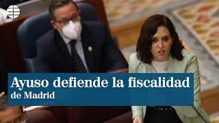 """Ayuso defiende la fiscalidad de Madrid: """"Subir los impuestos a los madrileños no arregla nada"""""""