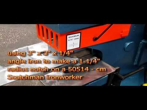 Scotchman 3x3x1 4 Radius Notcher Demonstration