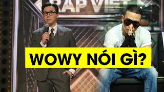 """""""Lão đại"""" Wowy lên tiếng việc Trấn Thành làm MC Rap Việt"""
