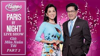 PBN Live Show - Gió Mùa Xuân Tới (Full Program - Part 2)