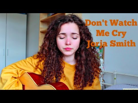 Jorja Smith - Dont Watch Me Cry (COVER)