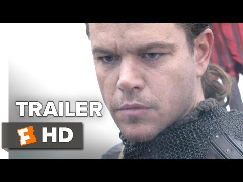 The Great Wall Official Trailer 1 (2017)