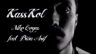 Niko Coyez Travelinmelody - Kass Kol- Feat Biba Arif