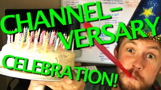 365 CANDLES!!  IT'S OUR 1 YEAR CHANNELVERSARY!!