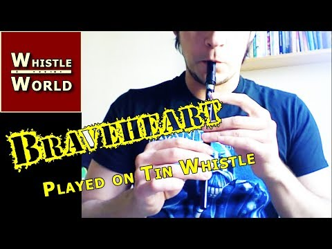 Tin Whistle - Braveheart Theme
