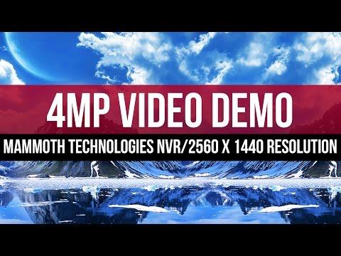 4MP Video demo @ 2560x 1440 Resolution